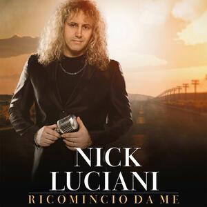 Ricomincio da me - CD Audio di Nick Luciani