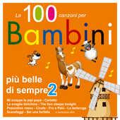 CD Le 100 canzoni più belle per bambini vol.2