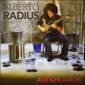 Alberto Radius – Antichi amori (2017)