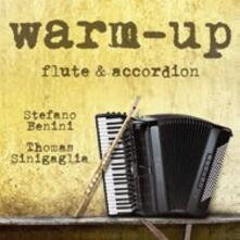 Warm up - CD Audio di Stefano Benini,Thomas Sinigaglia