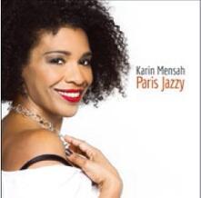 Paris Jazzy - CD Audio di Karin Mensah