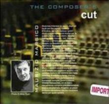 Composer's Cut - CD Audio di Maurizio Marsico