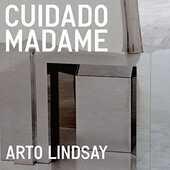 CD Cuidado Madame Arto Lindsay