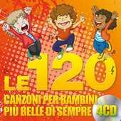CD Le 120 canzoni per bambini più belle di sempre