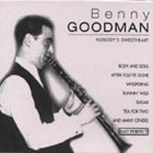 Nobody's Sweetheart - CD Audio di Benny Goodman