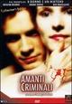 Cover Dvd DVD Amanti criminali