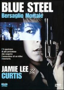 Blue Steel. Bersaglio mortale di Kathryn Bigelow - DVD