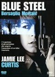 Cover Dvd Blue Steel - Bersaglio mortale