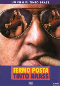 Fermo posta Tinto Brass di Tinto Brass - DVD