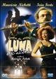 Cover Dvd DVD Luna e l'altra