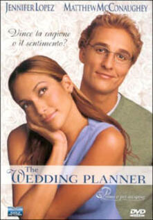 The Wedding planner. Prima o poi mi sposo di Adam Shankman - DVD