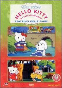 Hello Kitty e i suoi piccoli amici. Teatrino delle fiabe. Disco 3 - DVD