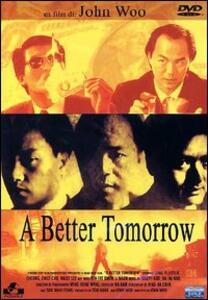 A Better Tomorrow di John Woo - DVD