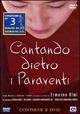 Cover Dvd DVD Cantando dietro i paraventi