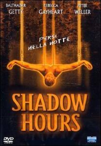 Shadow Hours di Isaac H. Eaton - DVD