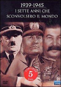 Locandina 1939-1945 sette anni che sconvolsero il mondo
