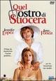 Cover Dvd DVD Quel mostro di suocera