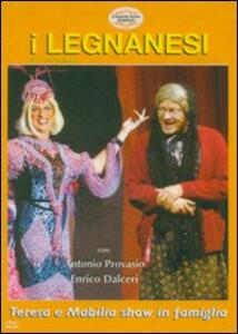 I Legnanesi. Teresa e Mabilia Show in famiglia - DVD