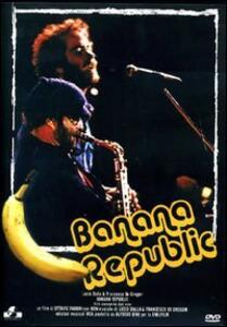 Banana Republic. Lucio Dalla & Francesco De Gregori con Ron di Ottavio Fabbri - DVD