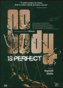 No Body Is Perfect di Raphaël Sibilla - DVD