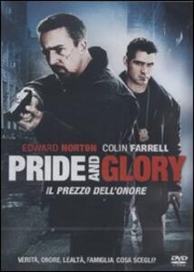 Pride and Glory. Il prezzo dell'onore (2 DVD) di Gavin O'Connor - DVD