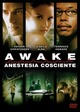Cover Dvd Awake - Anestesia cosciente