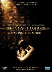 Catacombs. Il mondo dei morti di Tomm Coker,David Elliot - DVD
