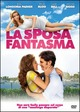 Cover Dvd DVD La sposa fantasma