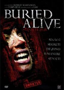 Buried Alive. Sepolti vivi di Robert Kurtzman - DVD