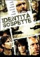 Cover Dvd DVD Identità sospette