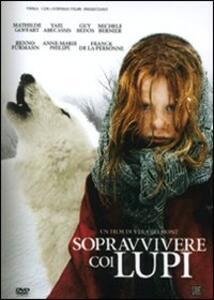 Sopravvivere coi lupi di Vera Belmont - DVD