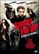 Cover Dvd DVD Shoot'em Up - Spara o muori!