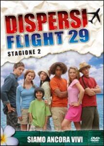 Dispersi. Flight 29. Stagione 2 (2 DVD) - DVD