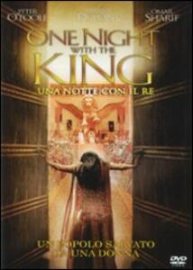 One Night with the King. Una notte con il re di Michael O. Sajbel - DVD