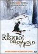 Cover Dvd DVD Il respiro del diavolo