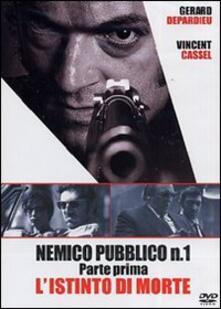 Nemico pubblico n. 1. L'istinto di morte di Jean-François Richet - DVD