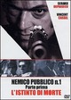 Cover Dvd Nemico pubblico n. 1 - L'istinto di morte