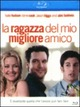 Cover Dvd DVD La ragazza del mio migliore amico
