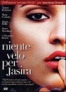 Niente velo per Jasira di Alan Ball - DVD