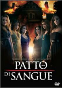 Patto di sangue. Sorority Row di Stewart Hendler - DVD