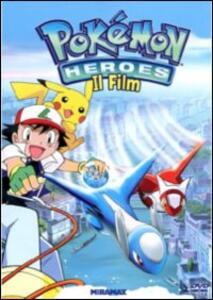 Pokemon Heroes. Il film (DVD) di Jim Malone,Kunihiko Yuyama - DVD