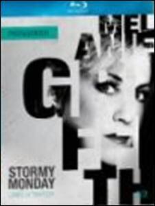 Stormy Monday. Lunedì di tempesta di Mike Figgis - Blu-ray