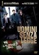 Cover Dvd DVD Uomini senza legge