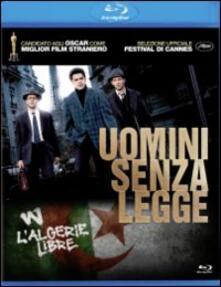 Uomini senza legge di Rachid Bouchareb - Blu-ray