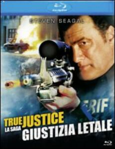 True Justice. Giustizia letale di Wayne Rose - Blu-ray