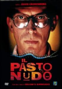 Il pasto nudo di David Cronenberg - DVD