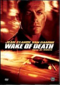 Cover Dvd Wake of Death. Scia di morte (DVD)