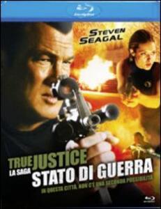 True Justice. Stato di guerra di Keoni Waxman - Blu-ray
