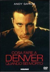 Cover Dvd Cosa fare a Denver quando sei morto (DVD)