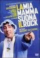 Cover Dvd DVD La mia mamma suona il rock
